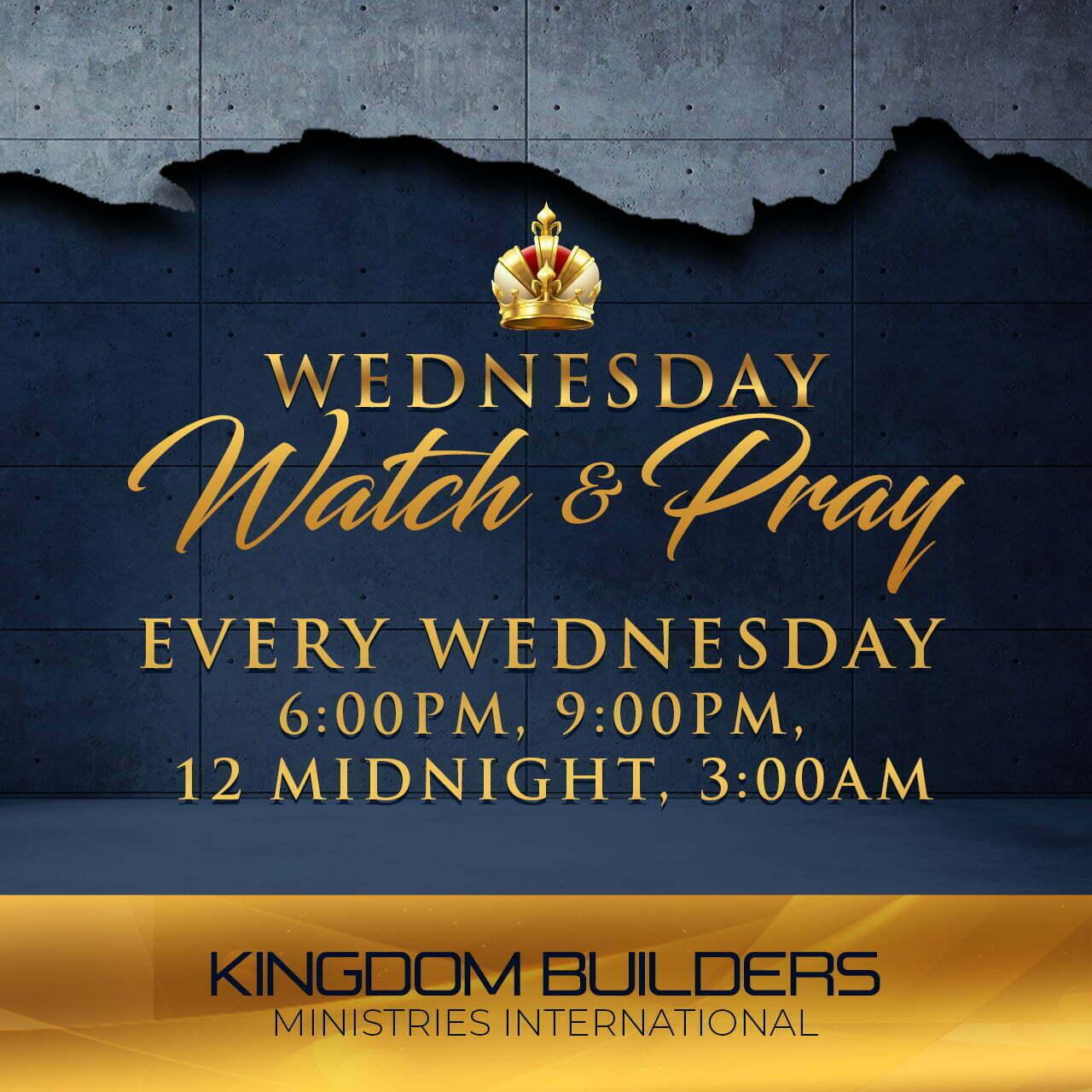 Wednesday Watch & Pray - social-updated